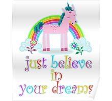 Unicorn, Just Believe In Your Dreams Poster