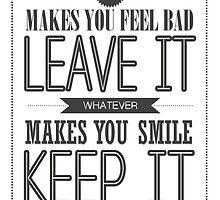 Whatever Makes You Smile, Keep It by papabuju