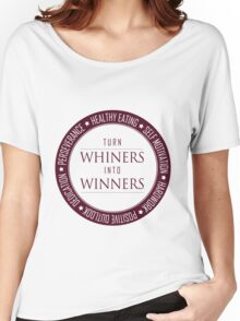 Turn Whiners Into Winners Women's Relaxed Fit T-Shirt