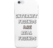 internet friends 2 iPhone Case/Skin