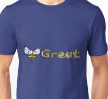 Be Great - Bumblebee Unisex T-Shirt