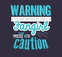 Warning, Fangirl Vr. 2 Unisex T-Shirt
