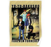 Yu Yu Hakusho - Forever Fornever Poster
