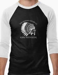 My Indian Name is Runs With Beer Funny Men's Baseball ¾ T-Shirt