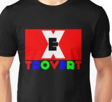 Extrovert - life and soul of the party? Unisex T-Shirt