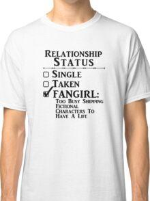Relationship Status - Fangirl, Fandoms, Multi Fandoms Classic T-Shirt
