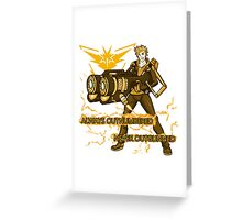 Always Outnumbered Never Outgunned Greeting Card
