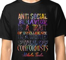 Watercolor-Anti Social Behavior, Nikola Tesla Quote Classic T-Shirt