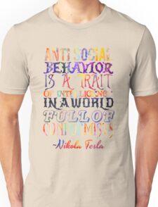 Watercolor-Anti Social Behavior, Nikola Tesla Quote Unisex T-Shirt