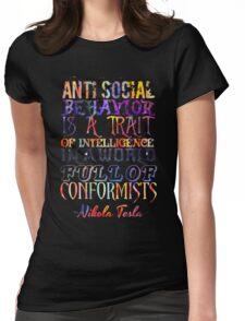 Watercolor-Anti Social Behavior, Nikola Tesla Quote Womens Fitted T-Shirt