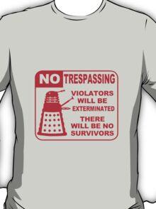 Signs of Danger! T-Shirt