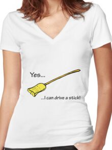 Yes...I can drive a stick. Women's Fitted V-Neck T-Shirt