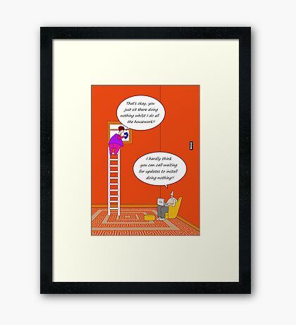 Waiting for updates to install humour card Framed Print