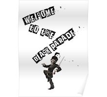 WELCOME TO THE BLACK PARADE Poster