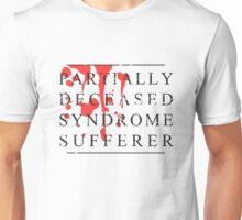 PDS sufferer Unisex T-Shirt