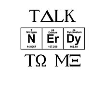 Talk Nerdy To Me, Greek Style Photographic Print