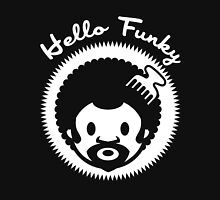 Hello funky Unisex T-Shirt