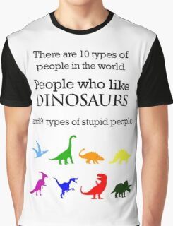 10 Types of People - Dinosaurs Graphic T-Shirt