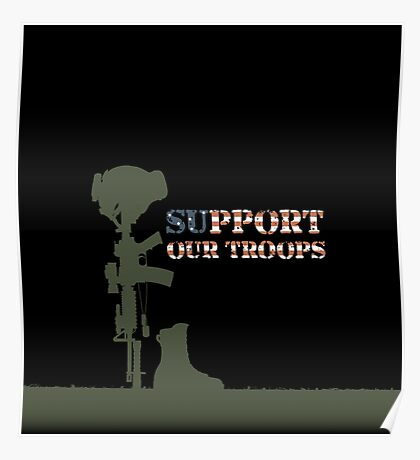 Support our Troops - Fallen Soldier Poster