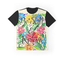 Be Still Watercolor Painting Graphic T-Shirt