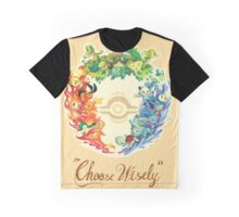 Choose Wisely Graphic T-Shirt