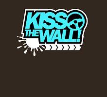 Kiss the wall! (2) Unisex T-Shirt