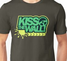 Kiss the wall! (3) Unisex T-Shirt