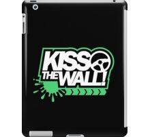 Kiss the wall! (5) iPad Case/Skin