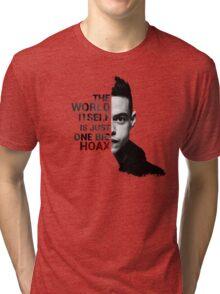 Mr. Robot - Elliot's Quote Tri-blend T-Shirt