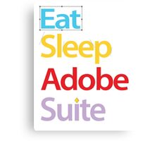 Eat Sleep Adobe Suite 2.0 Canvas Print