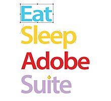 Eat Sleep Adobe Suite 2.0 Photographic Print