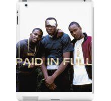 PAID IN FULL iPad Case/Skin