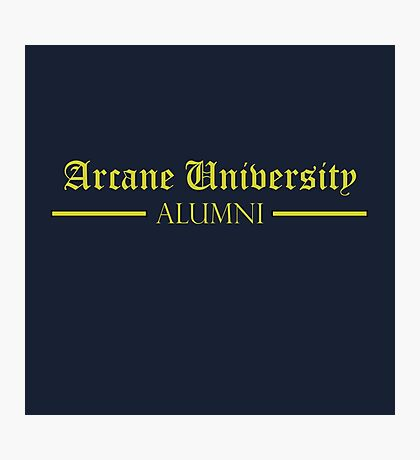 Arcane University Alumni Photographic Print