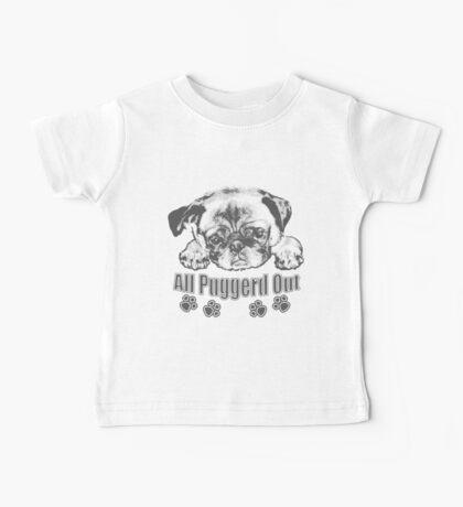 Puggerd out pug  Baby Tee