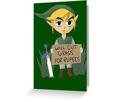 Legend of Zelda - Link - Cut Grass for Rupees Greeting Card