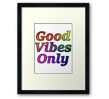 Good Vibes Only Gradient with Black Outline Framed Print