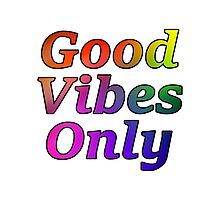 Good Vibes Only Gradient Black Photographic Print