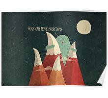 mountain hug Poster