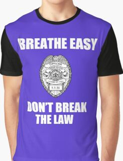 Don'n Break The Law Graphic T-Shirt