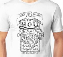 """'YOU' - """"The Perfect Drug"""" Unisex T-Shirt"""