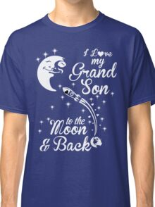 I Love My Grandson To The Moon And Back Classic T-Shirt