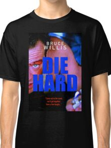 DIE HARD 16 Classic T-Shirt