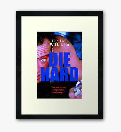 DIE HARD 16 Framed Print