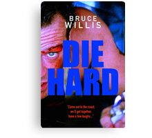 DIE HARD 16 Canvas Print