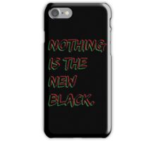 Nothing Is The New Black RBG iPhone Case/Skin