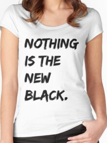 Nothing Is The New Black Women's Fitted Scoop T-Shirt