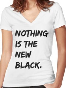 Nothing Is The New Black Women's Fitted V-Neck T-Shirt