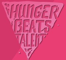 Hunger Beats Talent - Bubble Gum Pink by shortshaun