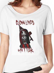 Clown Lives Matter Women's Relaxed Fit T-Shirt