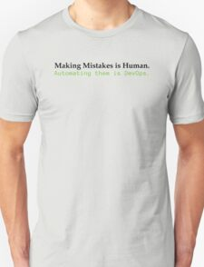 Making Mistakes Unisex T-Shirt